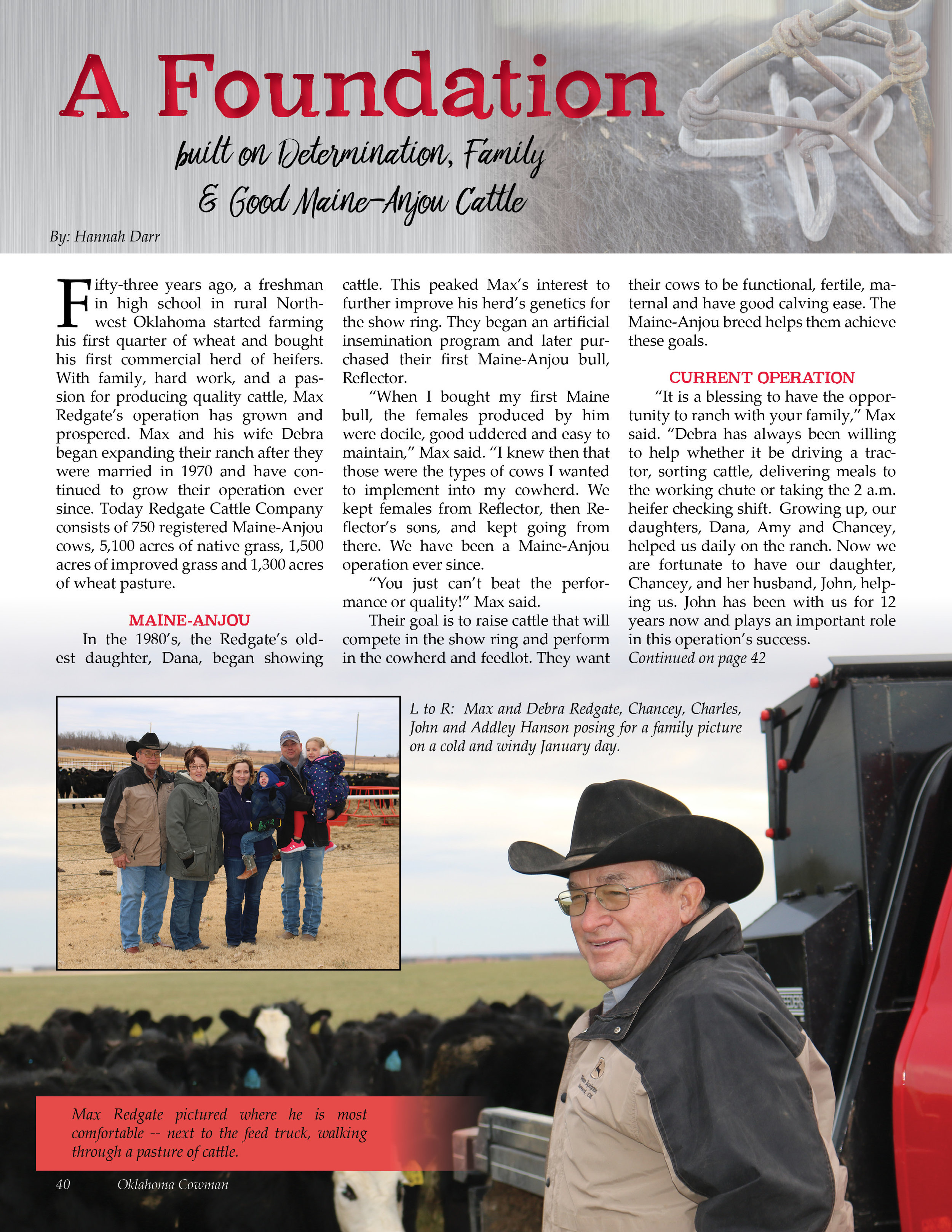 - Redgate Cattle Company was featured in the February 2018 Oklahoma Cowman Magazine.