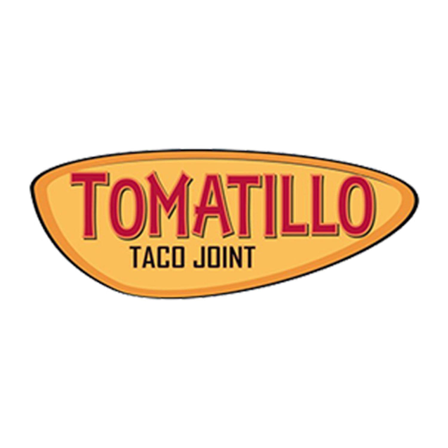 TOMATILLO TACO JOINT : YOUR LOCAL TACO JOINT FRESH ALL NATURAL AUTHENTIC INGREDIENTS!