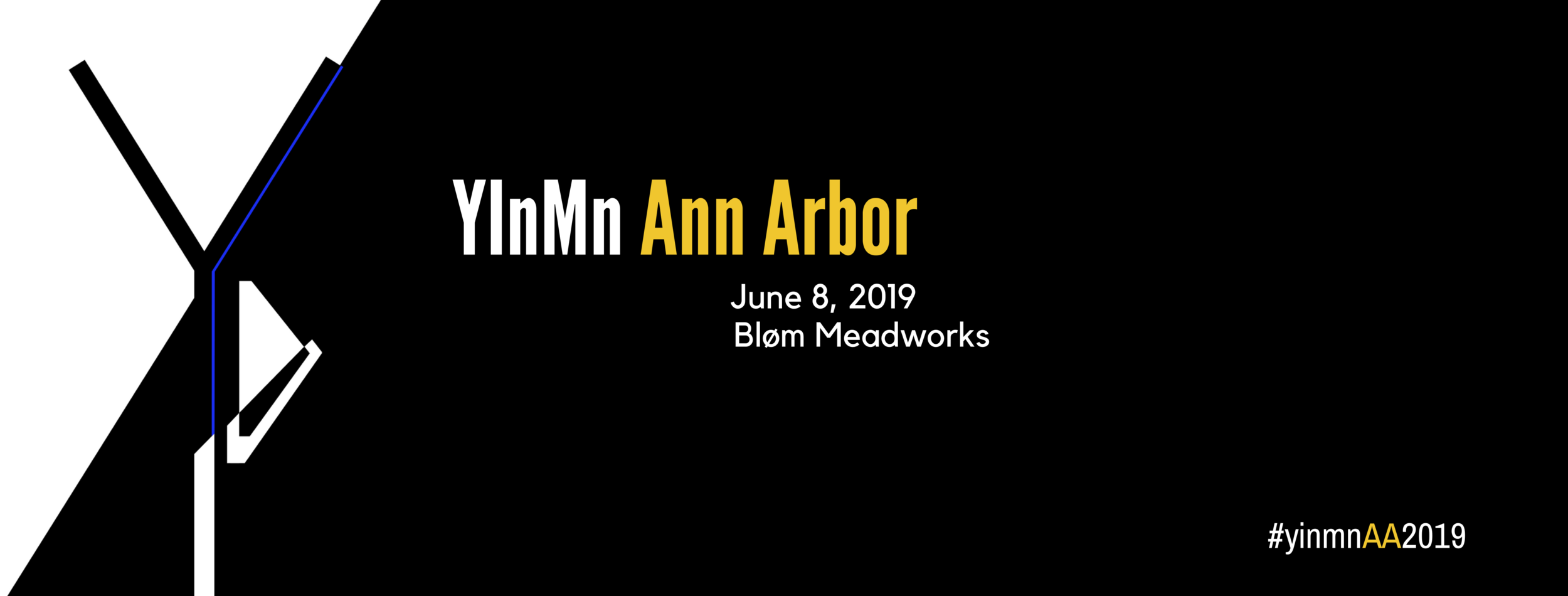 Ann Arbor's inaugural YInMn Project will be hosted by Bløm Meadworks on Saturday, June 8, 2019