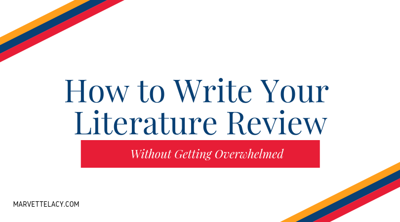 write your literature review - without all the drama…