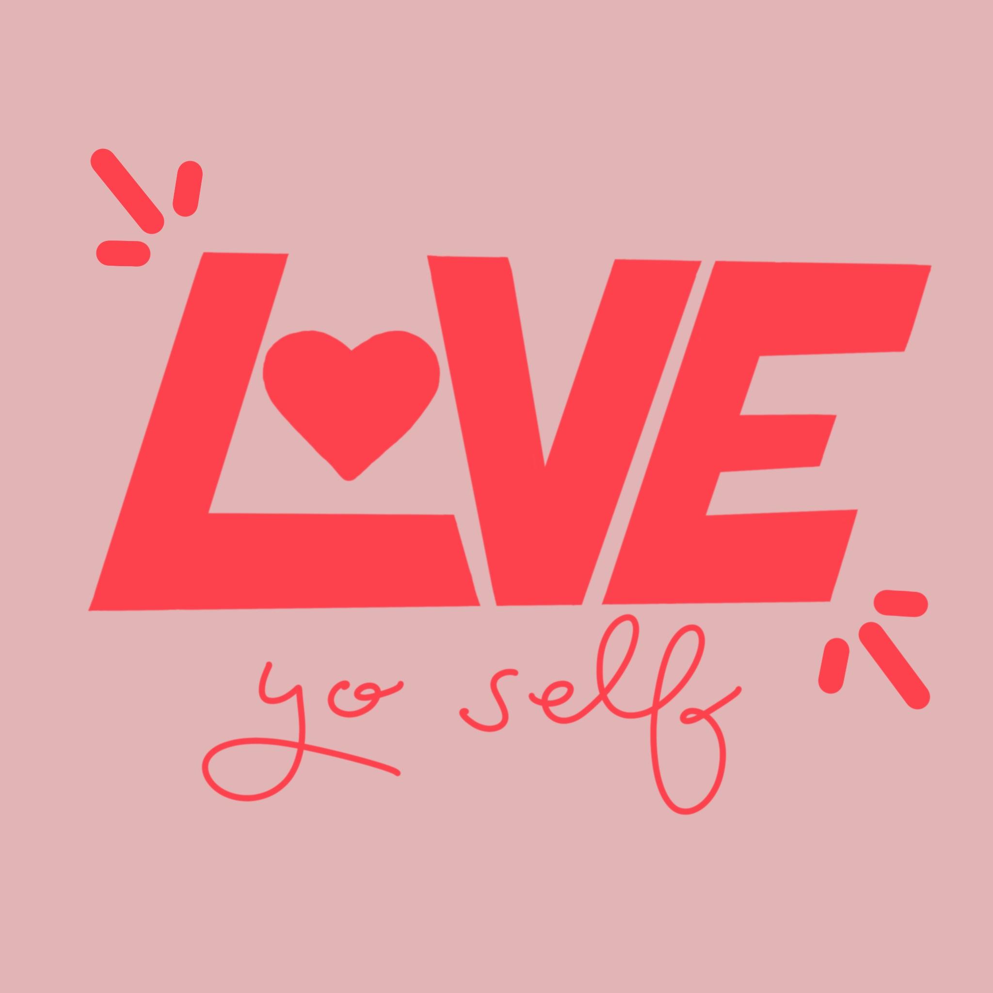LoveYoSelf.jpg