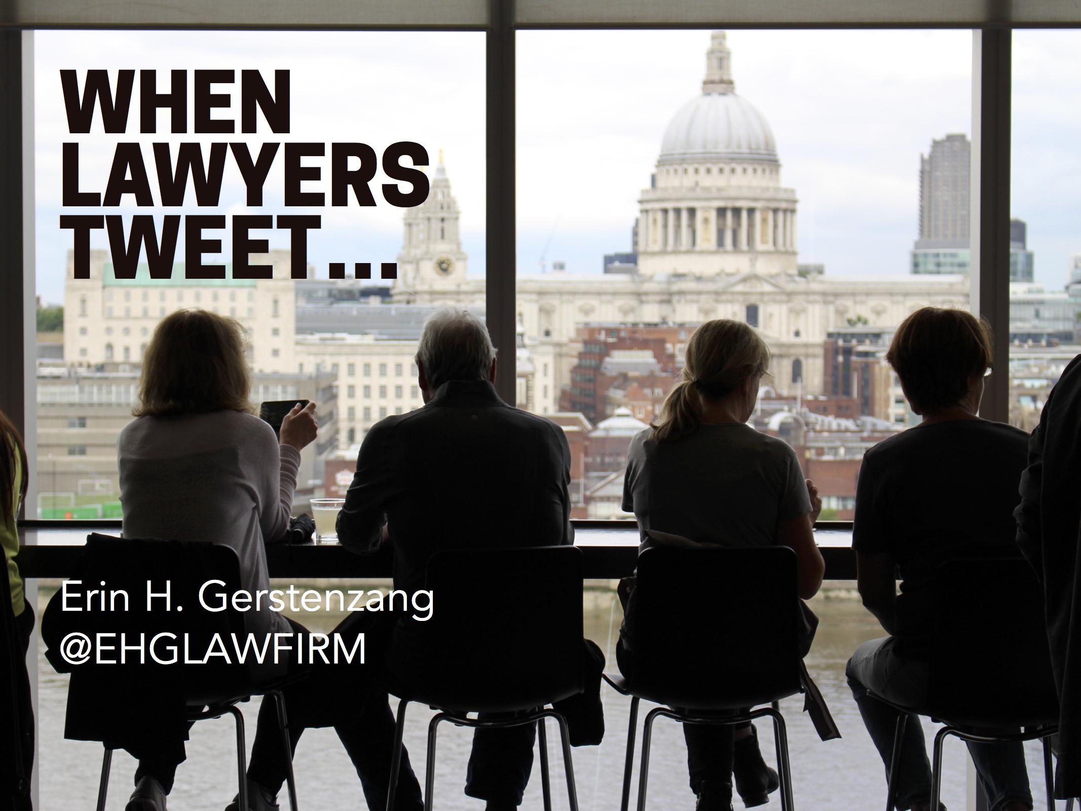 When Lawyers Tweet....jpg