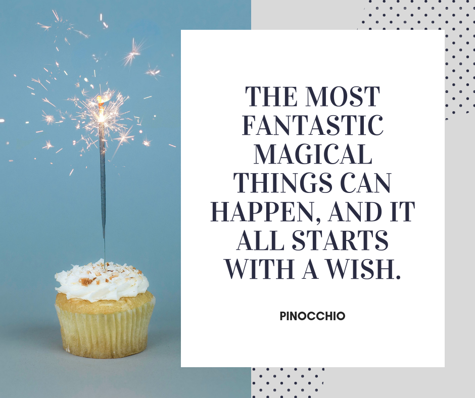 The most fantastic magical things can happen, and it all starts with a wish.-2.png