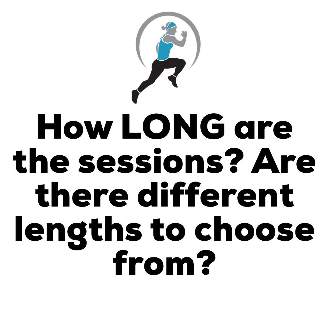 30-45 minutes - Sessions range between 30-45 minutes and this is solely based on the individual. Some people need more time for a break (recovery) so that will increase the session time. Some people need progressions or modifications throughout, which will increase the time for explanation and form correction. There is NO cookie cutter program with me.