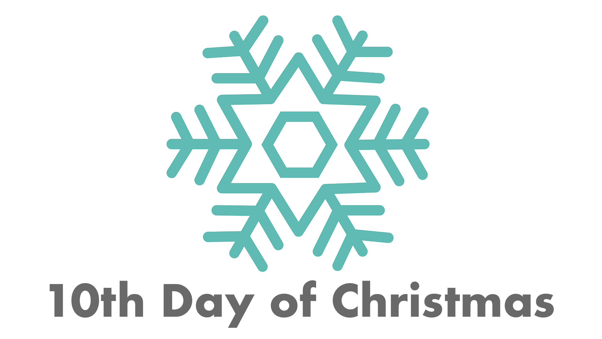 DAY 10 snowflake with text.png