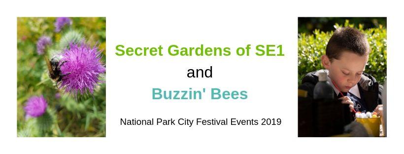 Secret Garden's of SE1 and Buzzin' Bees National Park City Festival Events 2019.jpg