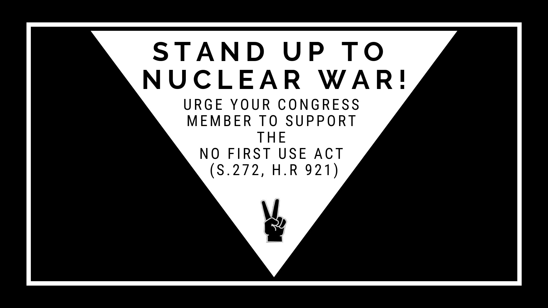 Support No First Use, by calling your member of congress. We believe the US should never start a nuclear war, help us make it policy.  Washington Physicians for Social Responsibility