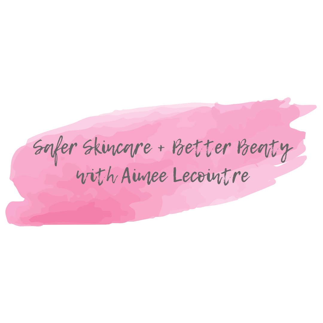 Safer Skincare + Better Beatywith Aimee Lecointre-2.png
