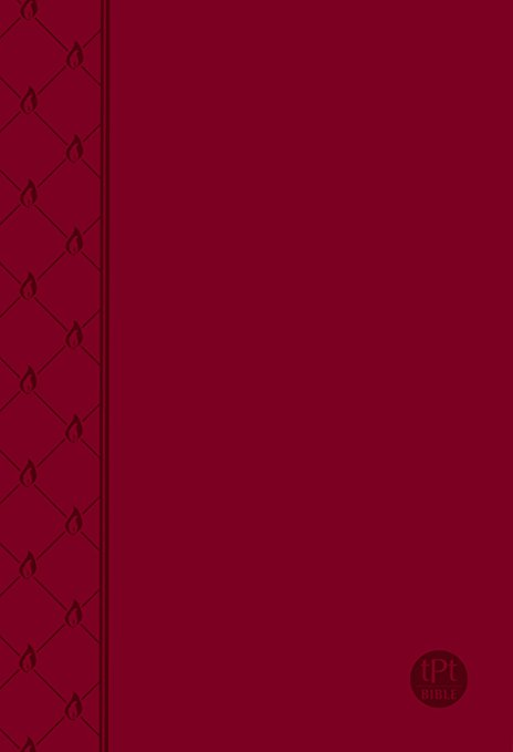 The Passion Translation New Testament (2nd Edition) Red: With Psalms, Proverbs and Song of Songs