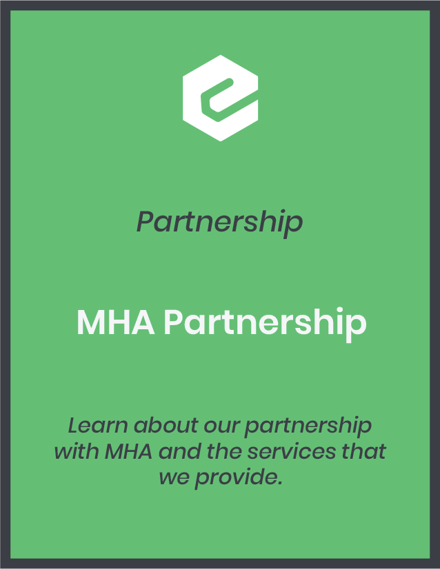 Learn about our partnership with MHA and the services that we provide.