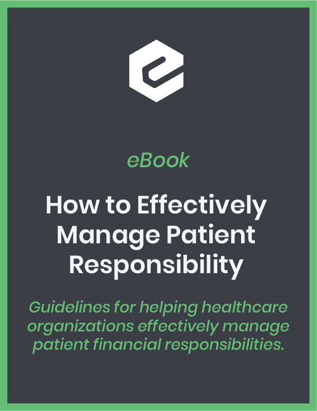 Guidelines for helping healthcare organizations effectively manage patient financial responsibilities.
