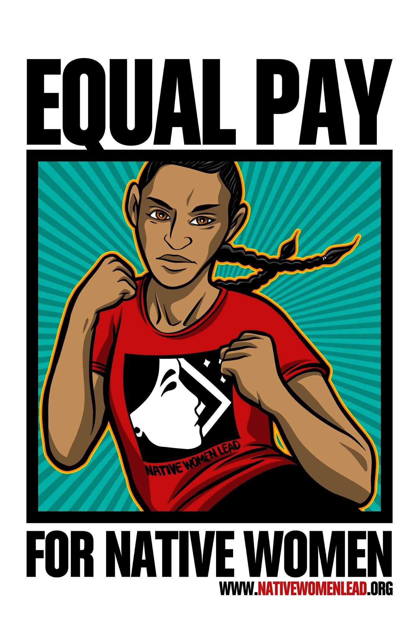 September 23, 2019 is #NativeWomensEqualPayday #DemandMore #EquityforNativewomen