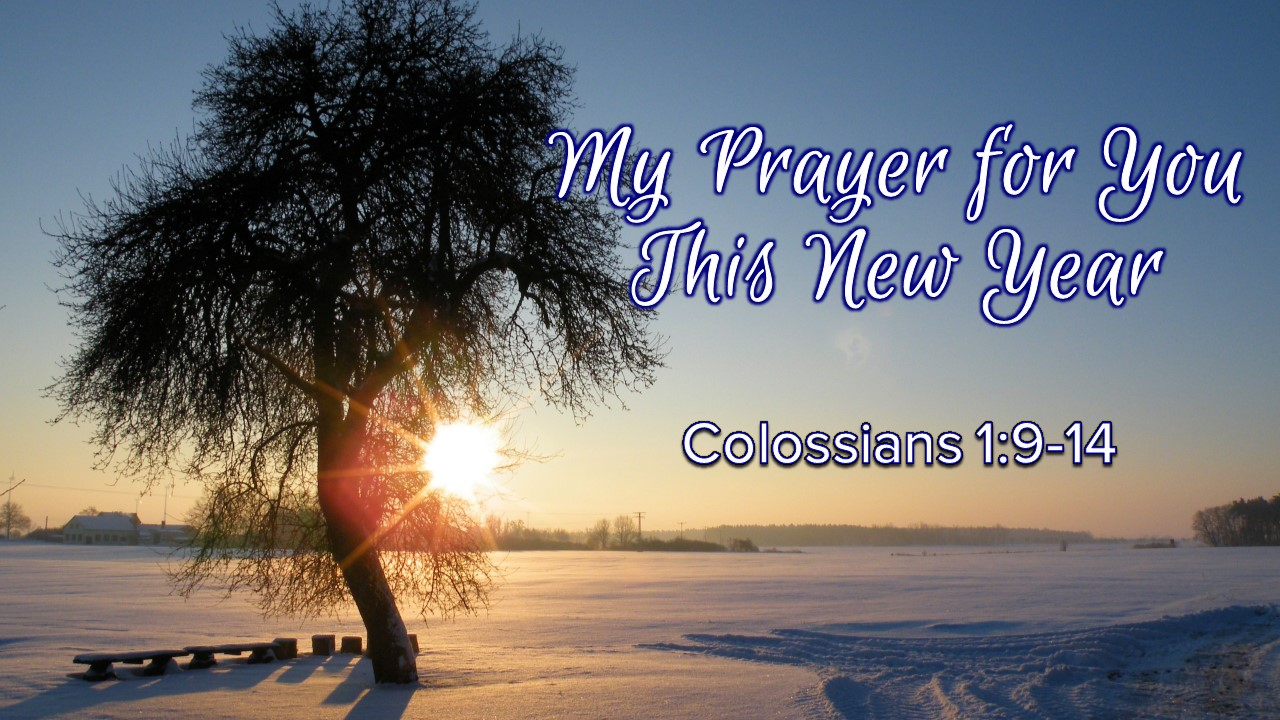 2019-01-06 My Prayer for You This New Year.jpg