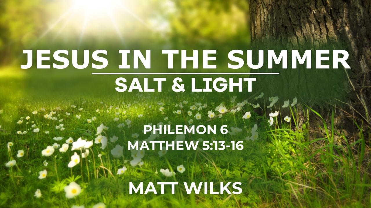 2019-07-14 Jesus in the Summer.jpg