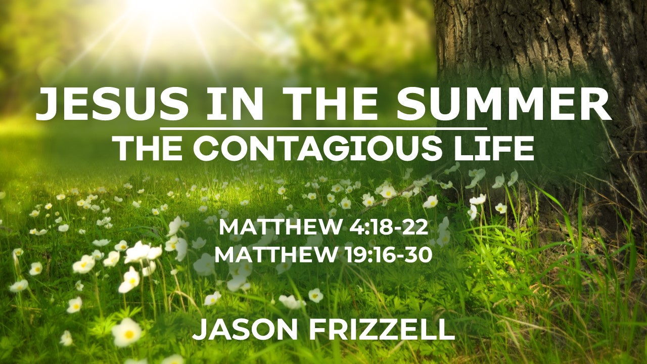 2019-07-28 Jesus in the Summer.jpg