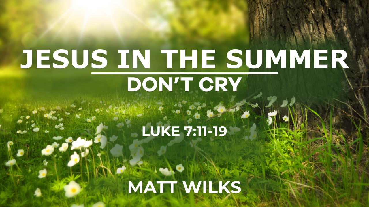 2019-08-11 Jesus in the Summer.jpg