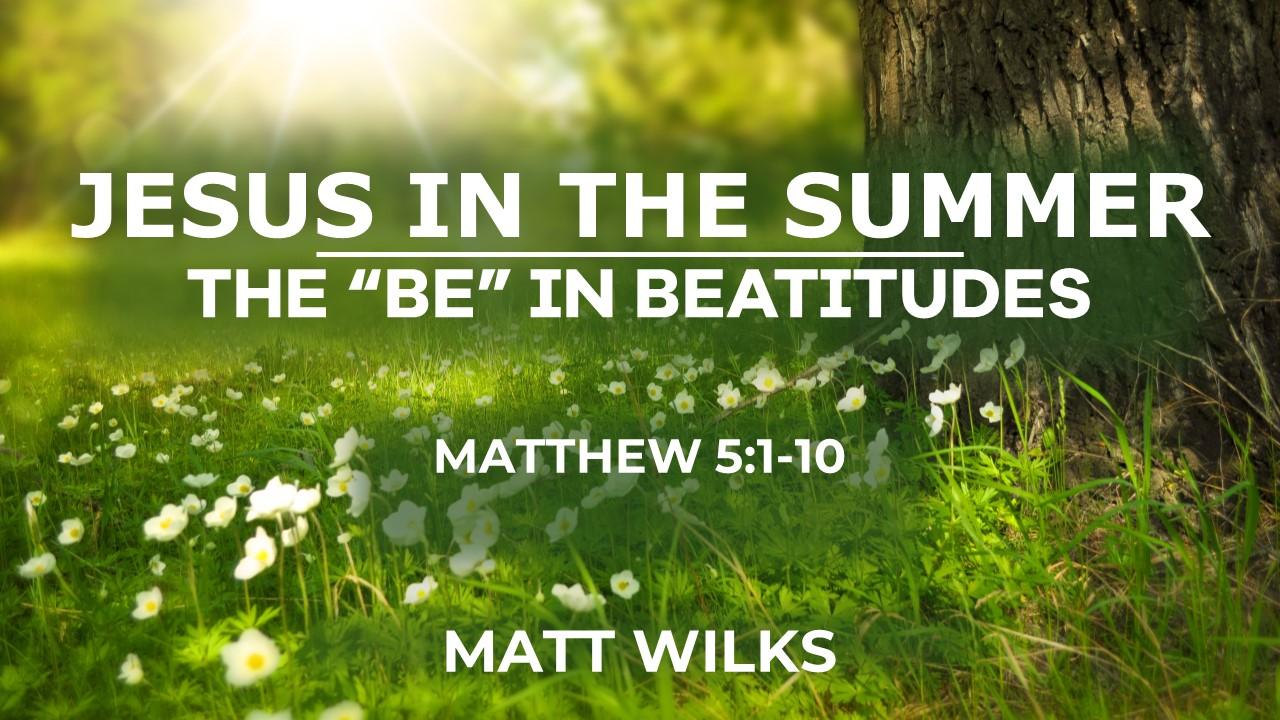 2019-08-18 Jesus in the Summer.jpg
