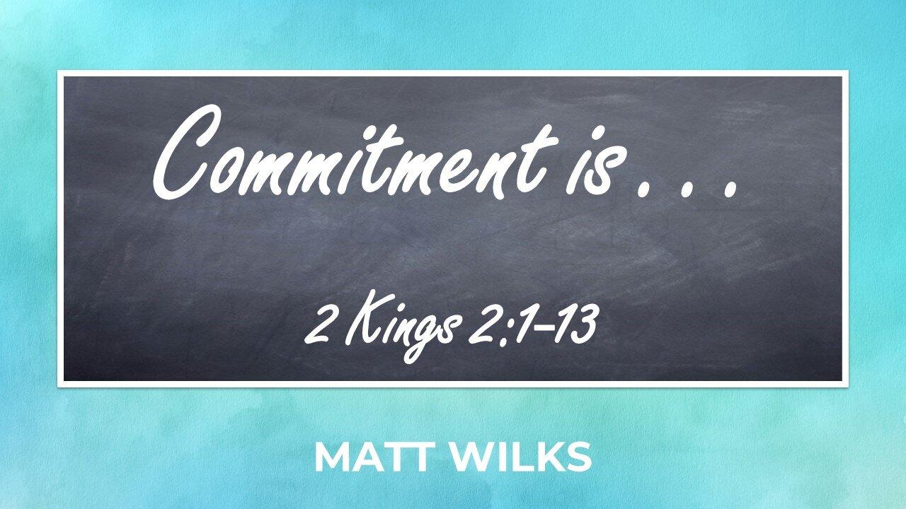 2019-09-22 Commitment Is.jpg