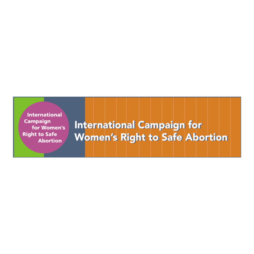 The International Campaign for Women's Right to Safe Abortion  The International Campaign for Women's Right to Safe Abortion was launched in May 2012. Its purpose is to build an international network that brings together organizations and individuals with an interest in promoting and providing safe abortion, and to create a shared platform for advocacy, debate and dialogue and the sharing of skills and experience. In 2018, we have almost 3,000 members in 119 countries. Our aims are to promote universal access to safe abortion as a women's health and human rights issue; support women's autonomy to make their own decisions whether and when to have children and have access to the means of acting on those decisions without risk to their health and lives; and campaign for a moratorium on prosecutions for abortion and the removal of abortion from the criminal law.