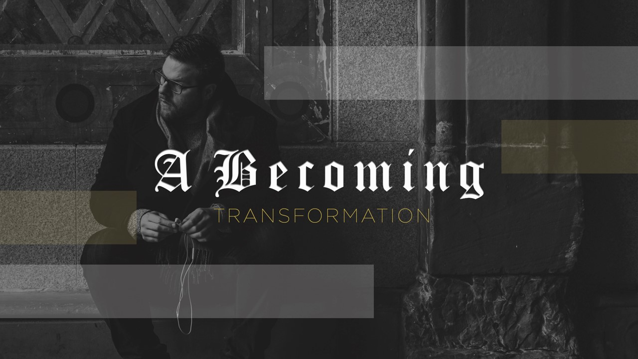 A Becoming
