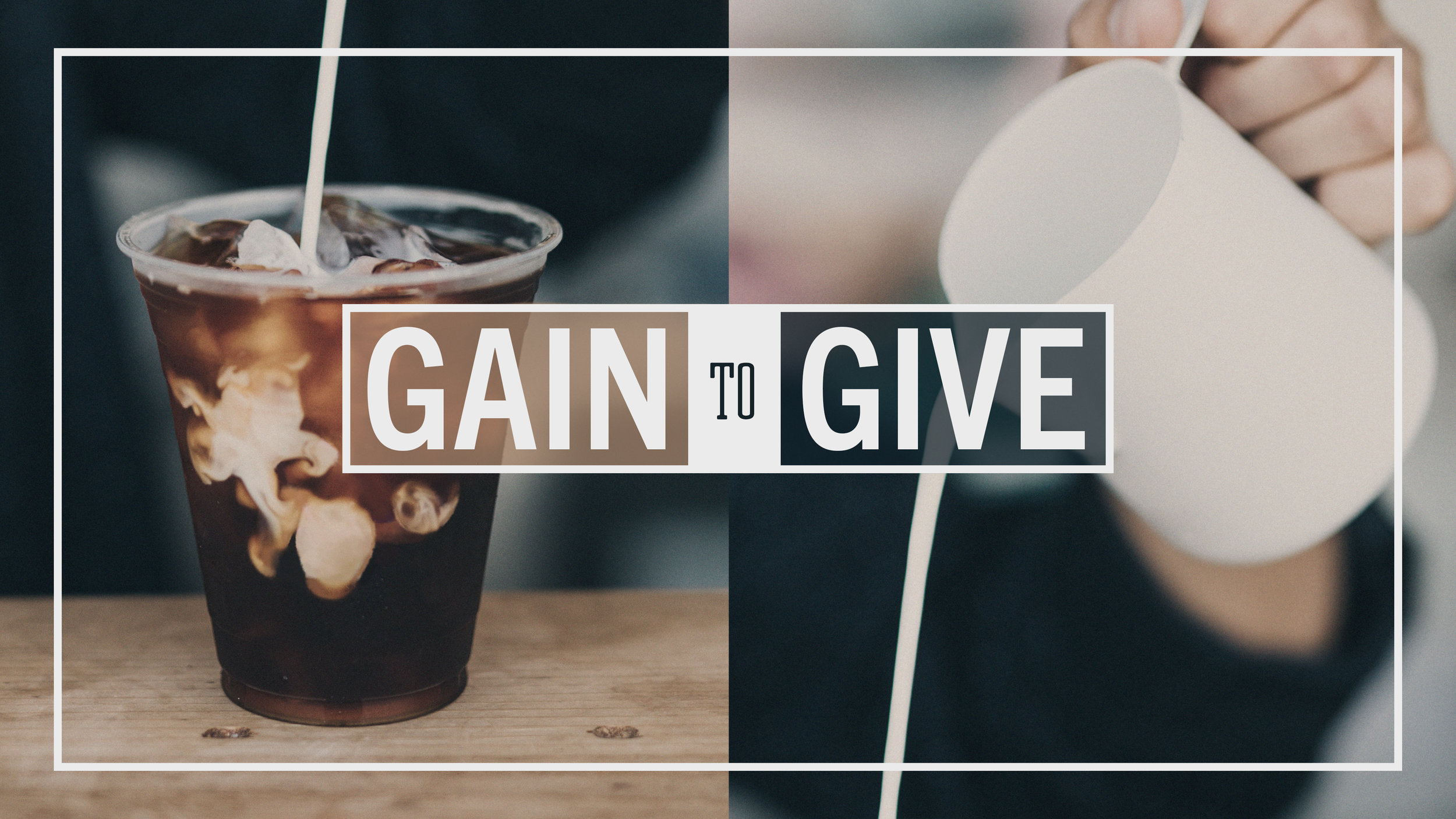 Gain to Give