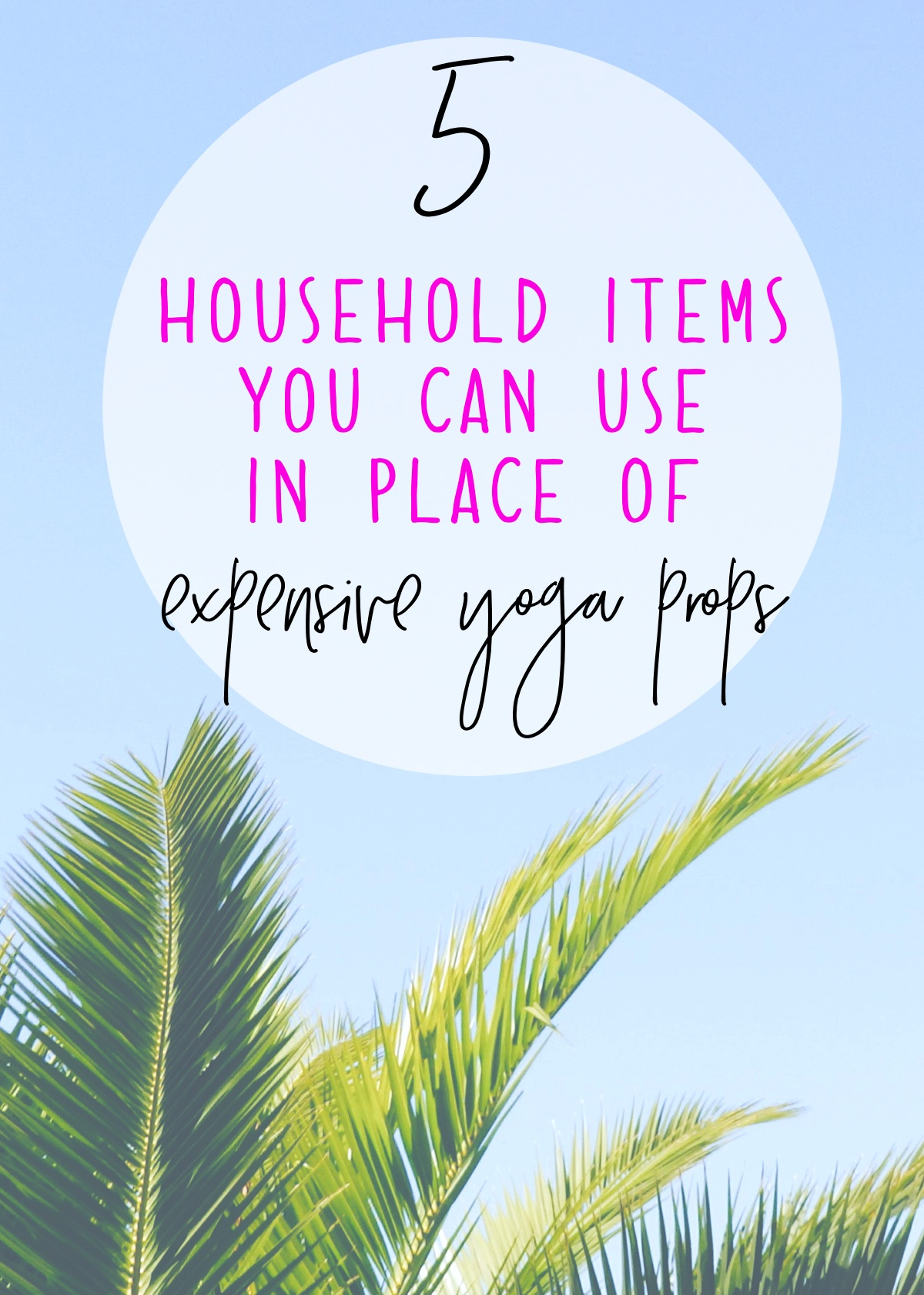 5+Household+Items+You+Can+Use+In+Place+of+Expensive+Yoga+Props+2.jpg