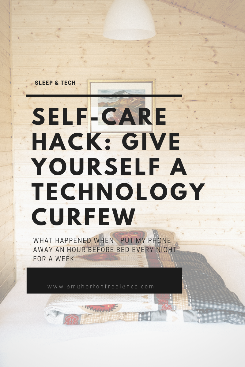Self-care hack give yourself a technology curfew.PNG