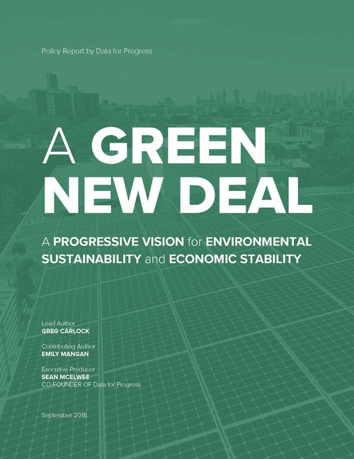 A Green New Deal: A Progressive Vision for Environmental Sustainability and Economic Stability