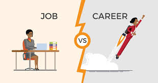 The Difference B  etween a Job and a Career