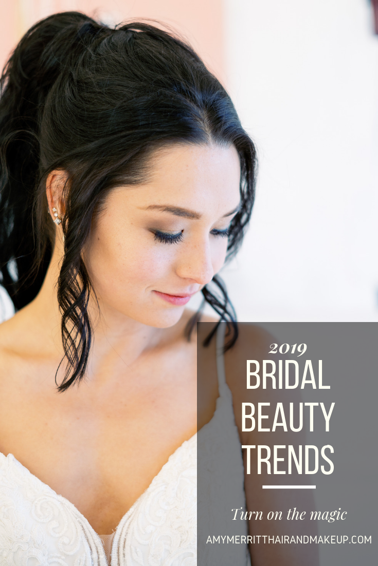2019 Bridal Beauty Trends; Find more wedding tips and tricks at www.amymerritthairandmakeup.com/blog