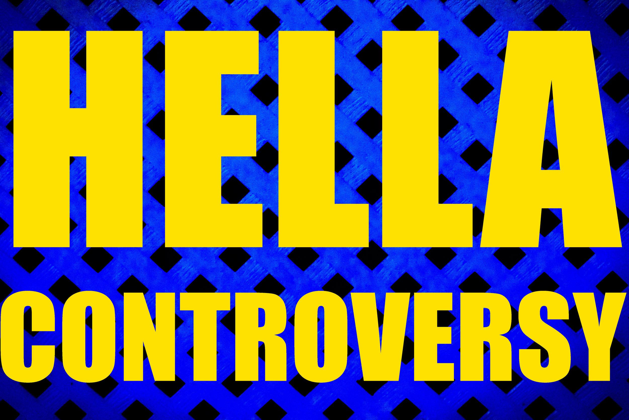 HellaControversy2.jpg