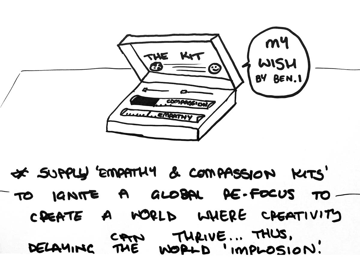 Ben's wish for the planet: Empathy and Compassion kits.