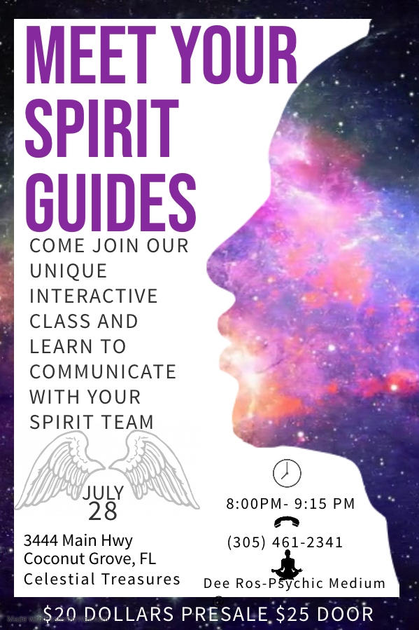 Ever wanted to know who your spirit guides are? And what they want to say to you? Now you have the opportunity!  Celestial Treasures will be hosting a meet your spirit guide class guided by psychic medium Dee Ros. Expect a one of a kind experience full of interactive activities using crystals and cards to aid you along the way.  This event is open to anyone who wants to start forming a deeper bond with their guides and the universe.  Hope we see you Sunday, July 28th from 8:00- 9:15 PM  Tickets are limited: Please call Celestial Treasures for more info.  (305) 461-2341   TICKET LINK HERE —https://www.eventbrite.com/e/meet-your-spirit-guides-tickets-65365049623