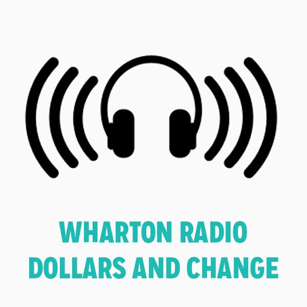WHARTON RADIO DOLLARS AND CHANGE