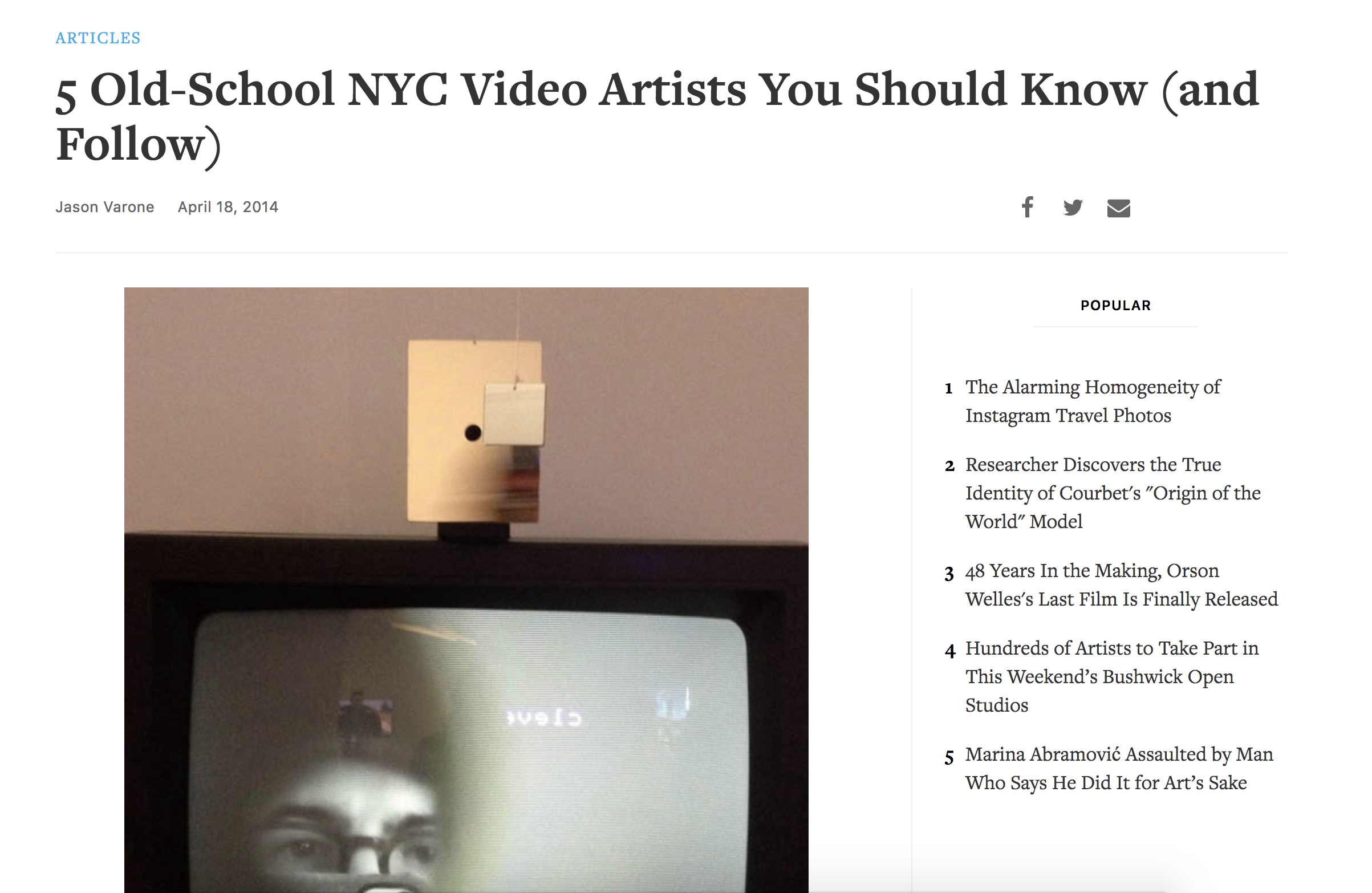 "5 Old-school nyc video artists you should know (and follow) - Hyperallergic - April 18th, 2014""Looking back at Davidovich's videos, it almost seems like the ""videokitsch"" style that he developed laid the groundwork for what we now call the ""new aesthetic."""
