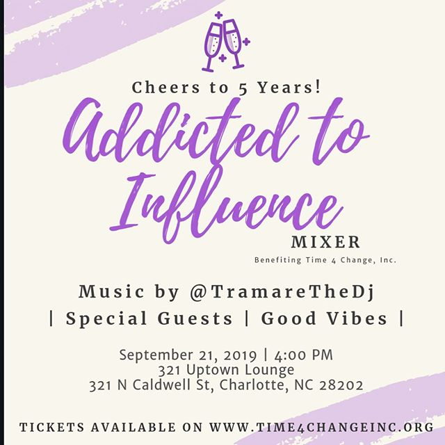 Addicted to Influence Mixer & Brunch  Celebrating 5 Years of service to the community!  Featuring: -Special Guest -@DearJania as the host -Link in bio  Benefiting @time4changeinc  #time4change #t4c #community #nonprofit #partyforapurpose #partywithapurpose #clt #704 #843 #girlboss #millennials #womeninbusiness #cltprofessionals #Charlotteprofessionals #CLTParties #cltinfluencer