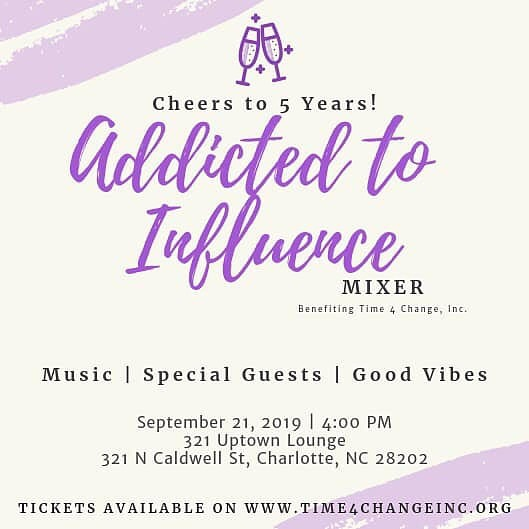 Addicted to Influence Mixer  Celebrating 5 years of service to the community  Featuring -5 Special Guests -@Jania Massey as the host  Benefiting @Time4ChangeInc 🎟 Link in Bio: https://ati2019.eventbrite.com/ • #time4change #t4c #community #nonprofit #partyforapurpose #partywithapurpose #clt  #704 #843 #girlboss #millennials #womeninbusiness #cltprofessionals #Charlotteprofessionals #CLTPartiee #bossbabe #cltinfluencer  @321uptownlounge