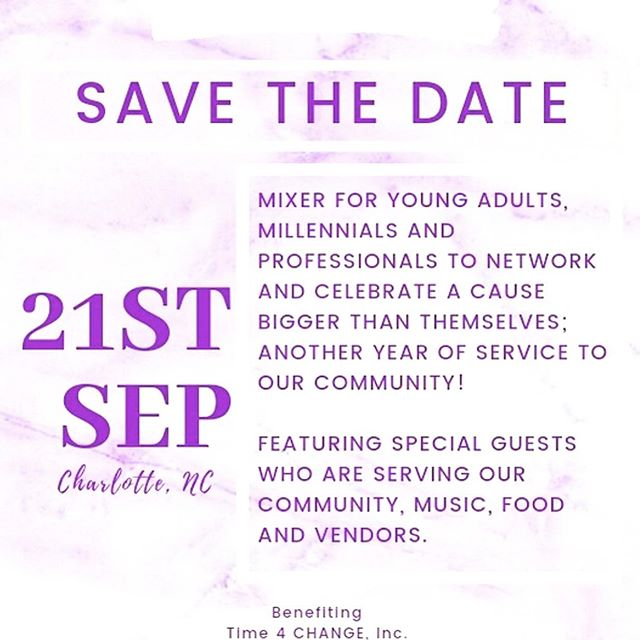 Come join us September 21st as we #PartyForPurpose! In celebrating 5 years of service @time4changeinc  Mix & mingle, enjoy a cash bar, food, raffles, & vendors.  Hosted by- @dearjania  Music by- @tramarethedj  Benefiting- @time4changeinc  You don't want to miss this!  #t4c #community #time4change #nonprofit #partyforapurpose #partywithapurpose #clt #704 #843 #girlboss #millennials #womeninbuisness #Charlotteprofessionals #CLTparties #cltprofessionals