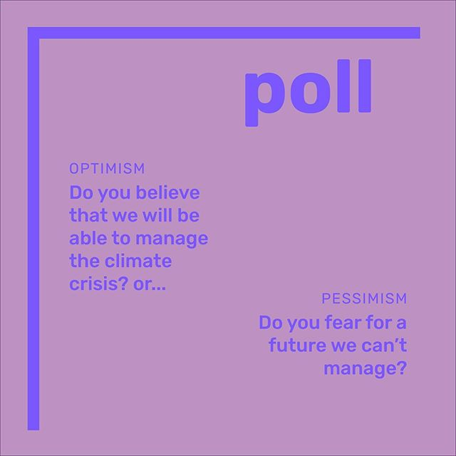 Do you feel optimistic that we can take the future in our own hands? Or do you feel pessimistic that the crisis will get out of control? Answer the poll in our story!  #ClimatePoll #ClimateChange #ClimateCrisis #ClimateEmergency #Climate #Sustainability #Green #SaveTheOceans #SaveThePlanet #Green #Nature #ClimateCommunication #ClimateCommunicators