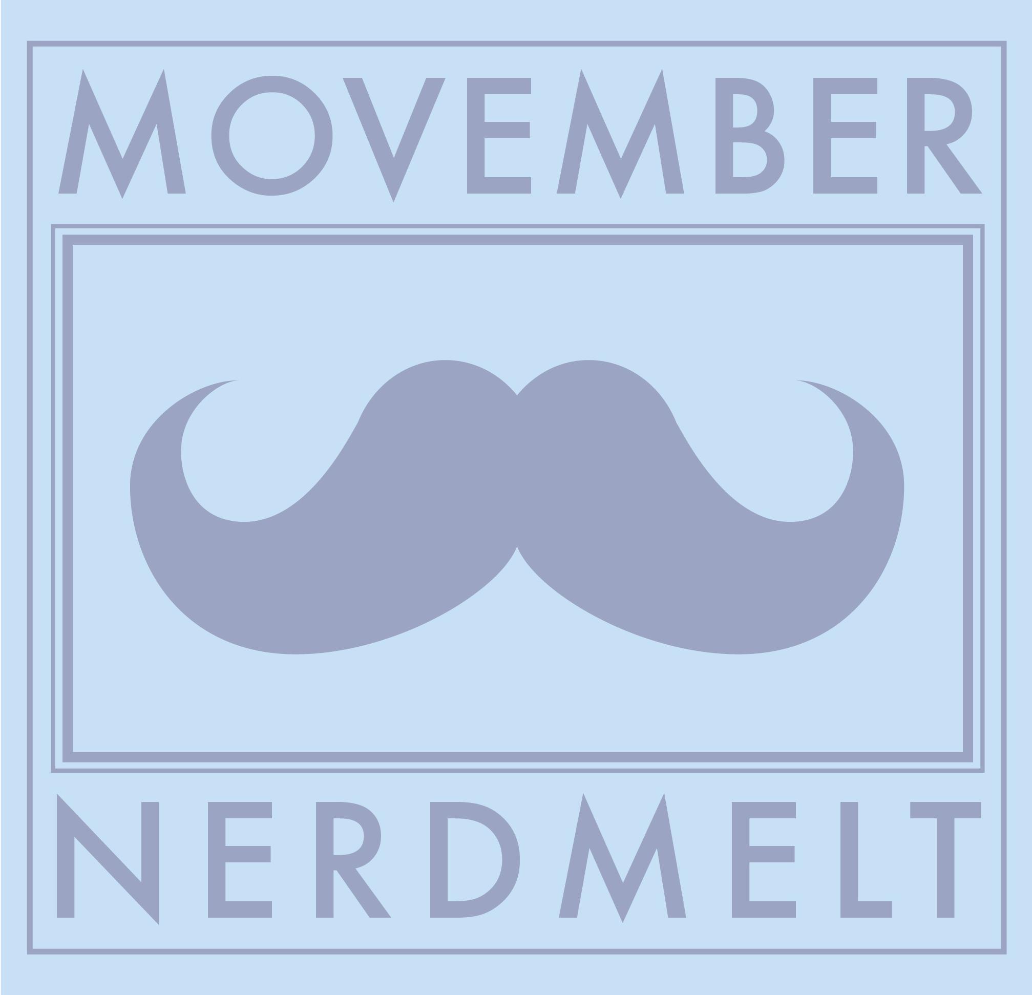 Movember Nerdmelt