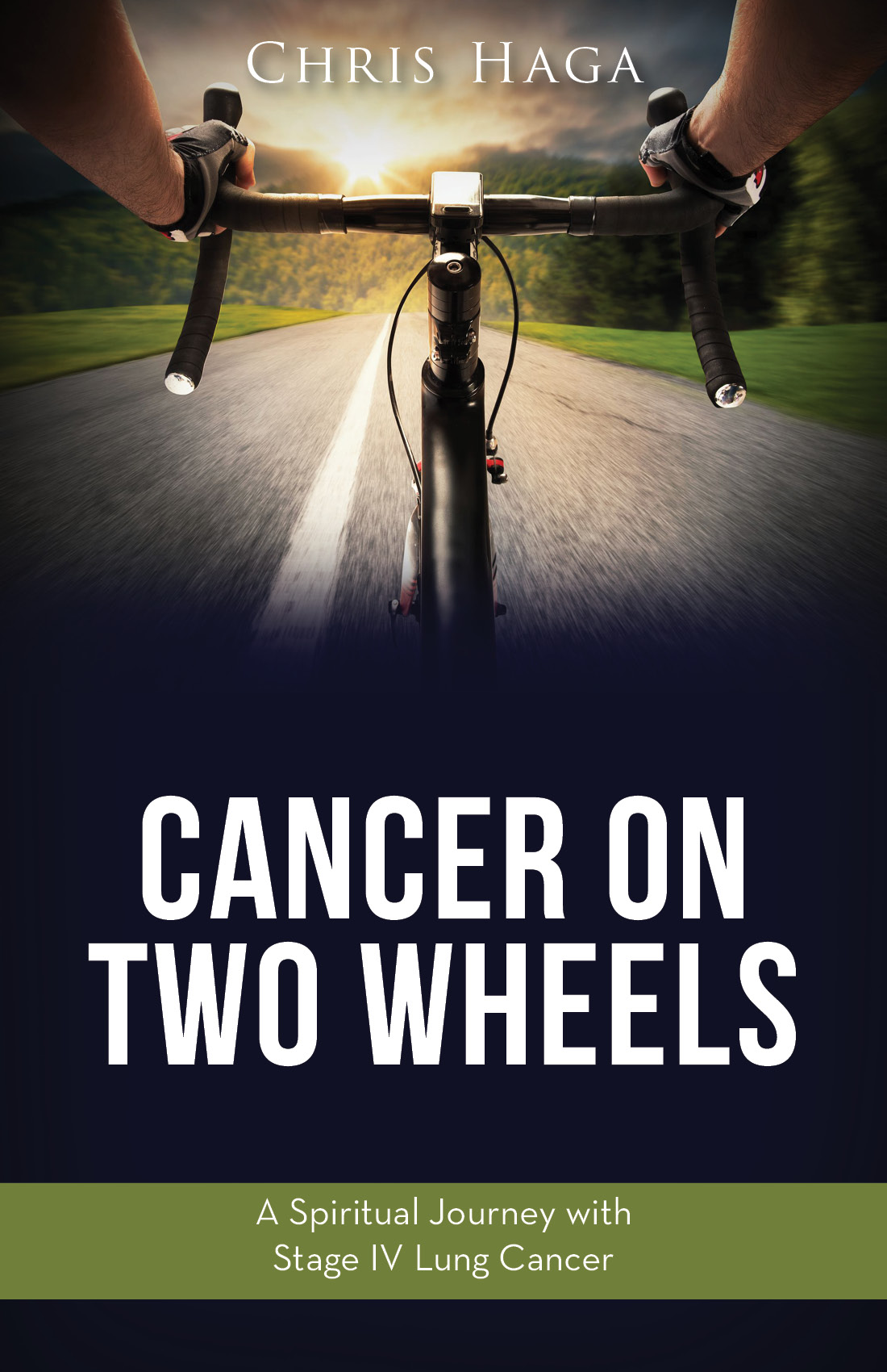 Cover for Cancer On Two Wheels Book Written By Chris Haga