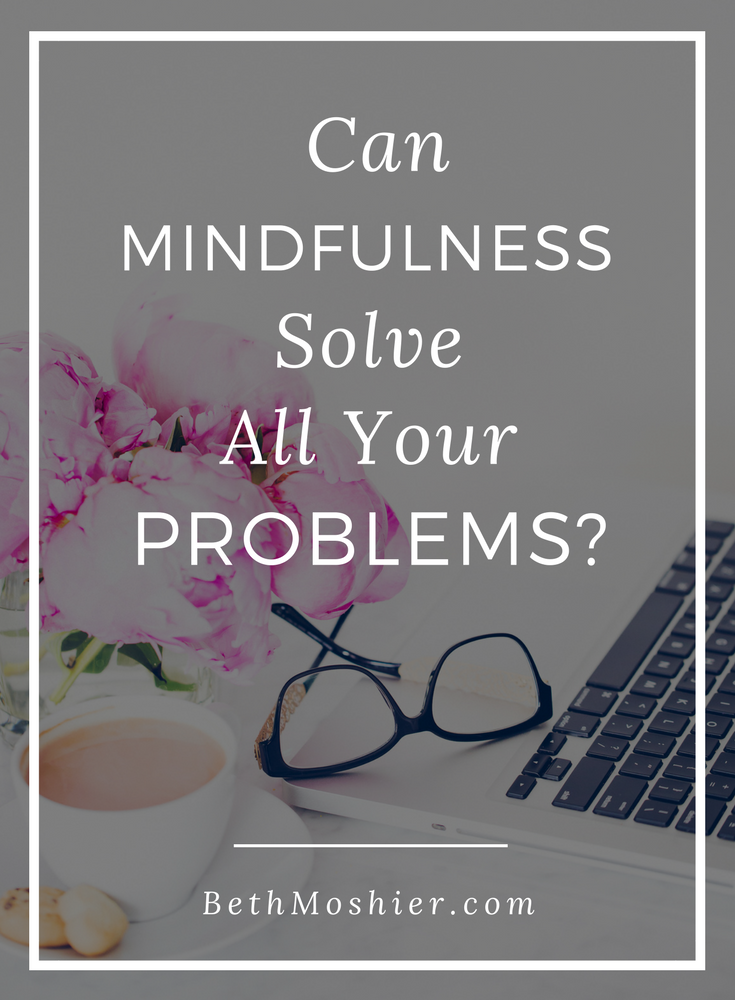 Can Mindfulness Solve All Your Problems?.png