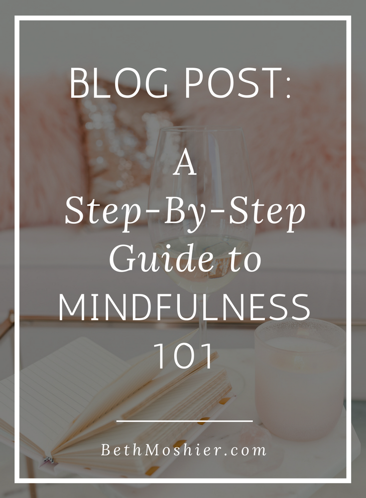 Step-By-Step Guide to Mindfulness 101.png