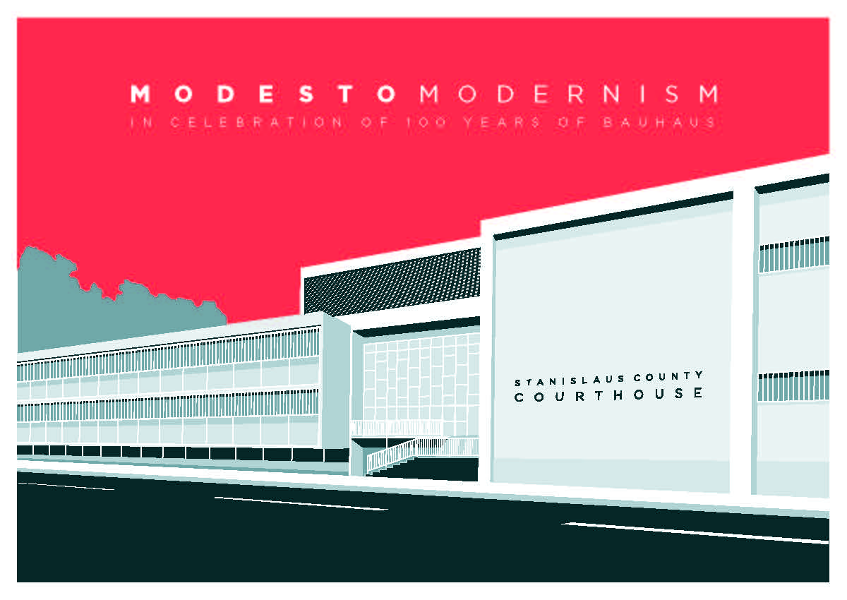 The MADWEEK 2019 Opening Evening will include the unveiling of the second in a series of posters of Modernist buildings in Modesto, designed by local designer Eric Le to celebrate the Bauhaus style Stanislaus County Courthouse designed by Mitchell Van Bourg in 1960.