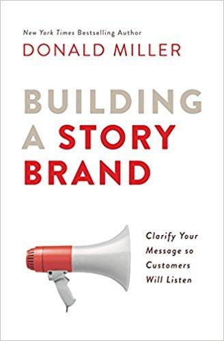 Building a StoryBrand: Donald Miller