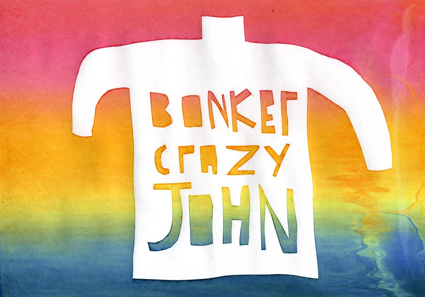 Bonker Crazy John by Neil