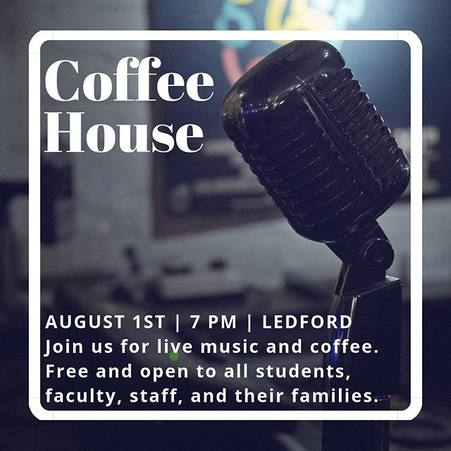 Tonight is Coffee House! Join us for a summer hangout and enjoy some live music, friends, games, and of course... coffee! See you at 7 on the Ledford main floor!