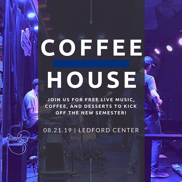 To kickoff the semester we are having a Coffee House in the Ledford Center tonight at 7pm. Join us for free live music and coffee! Come hang out with you friends new and old!