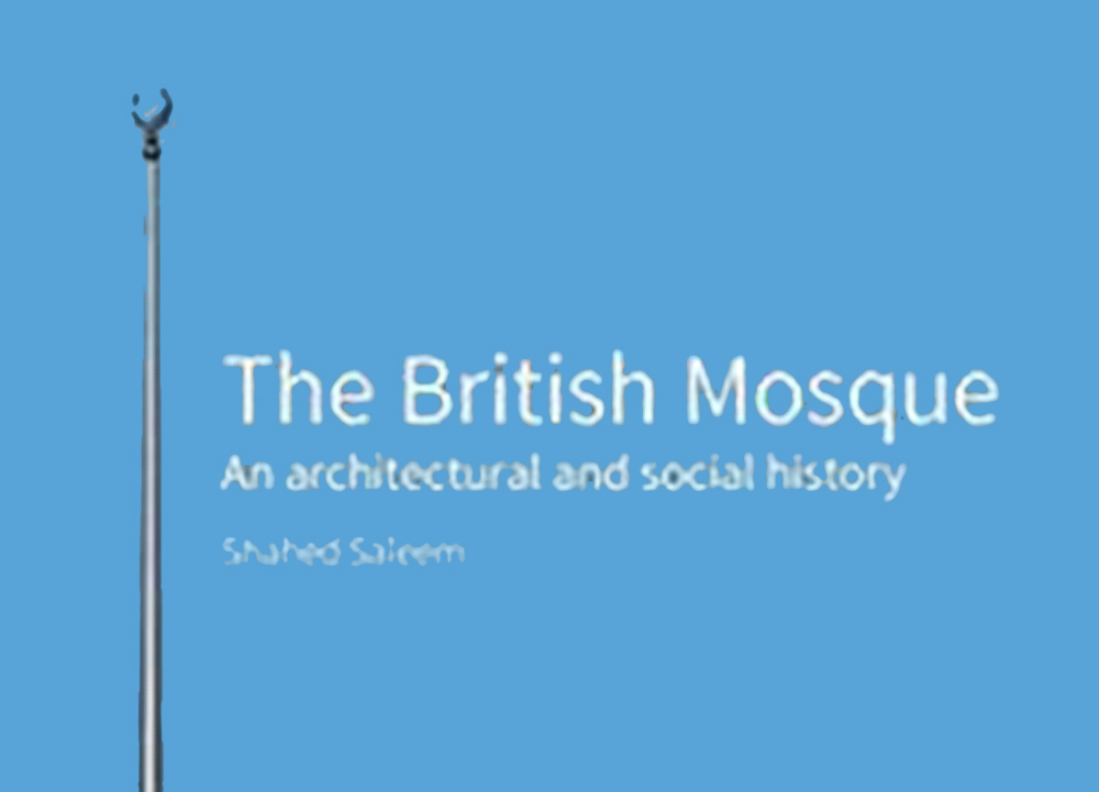 The British Mosque, book review