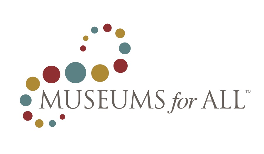 We are proud to participate in Museums for All. $2 per person admission with presented ID and a EBT or SNAP card (limit up to four individuals per EBT/SNAP card). Click the image above for program details.